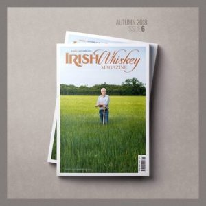 Irish Whiskey Magazine - Issue 6