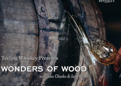Teeling Whiskey present The Wonders of Wood