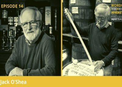 Words on Whiskey Episode 14 – Jack O'Shea