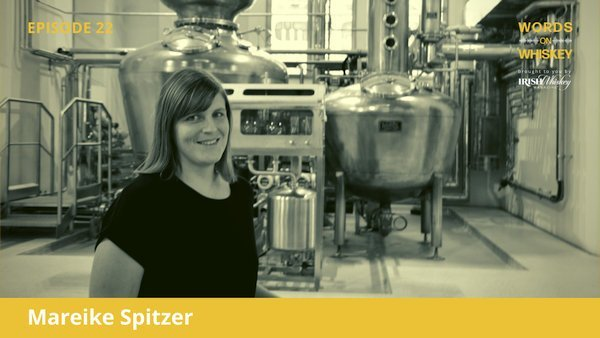 Words on Whiskey - Ep22 - Oct 28th - Mareike Spitzer
