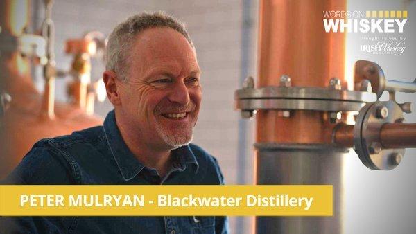 Irish Whiskey Magazine - WOW EP 31 - Peter Mulryan