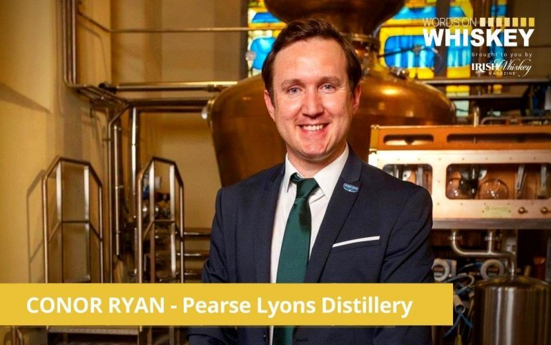 Words on Whiskey – Conor Ryan of Pearse Lyons Distillery