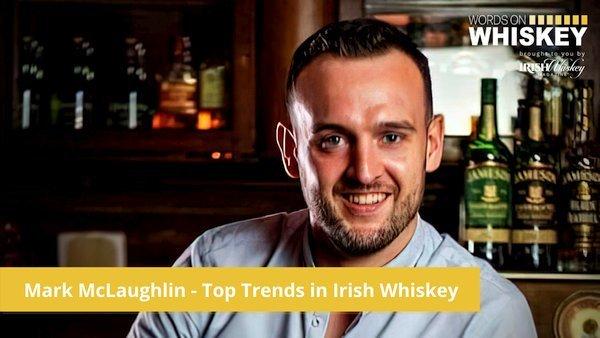 Irish Whiskey Magazine - Wow Ep 42 - Mark McLaughlin